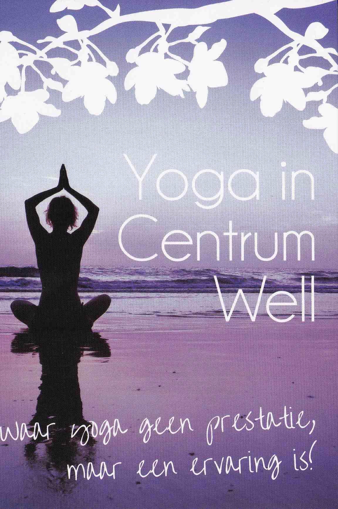 Yoga in centrum well